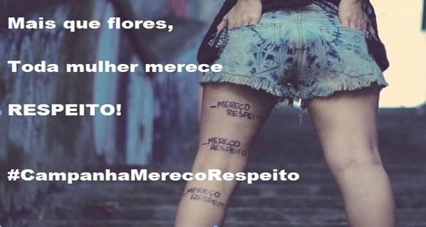 Campanha Mulher - Mereço Respeito
